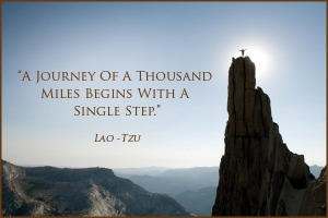 A-journey-of-a-thousand-miles-begins-with-a-singl-step[1]